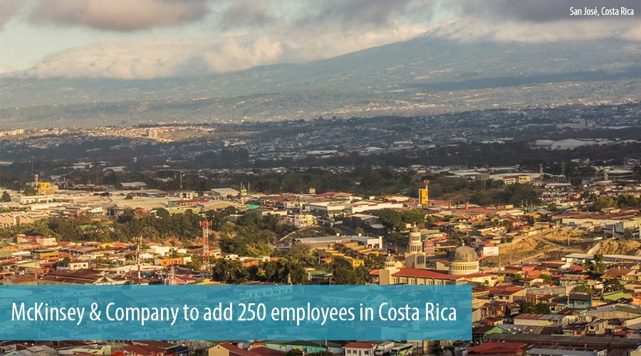 McKinsey & Company to add 250 employees in Costa Rica
