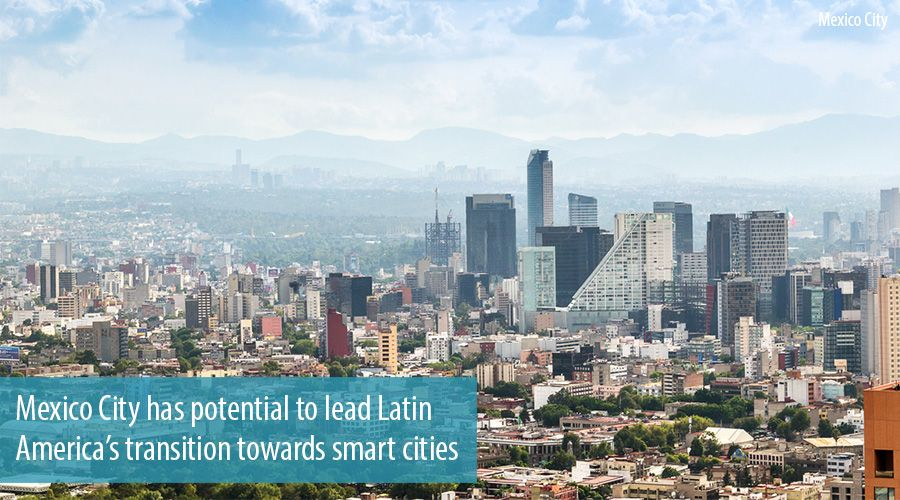 Mexico City has potential to lead Latin America's transition towards smart cities