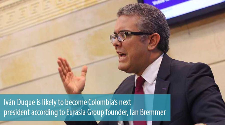 Iván Duque is likely to become Colombia's next president according to Eurasia Group founder, Ian Bremmer