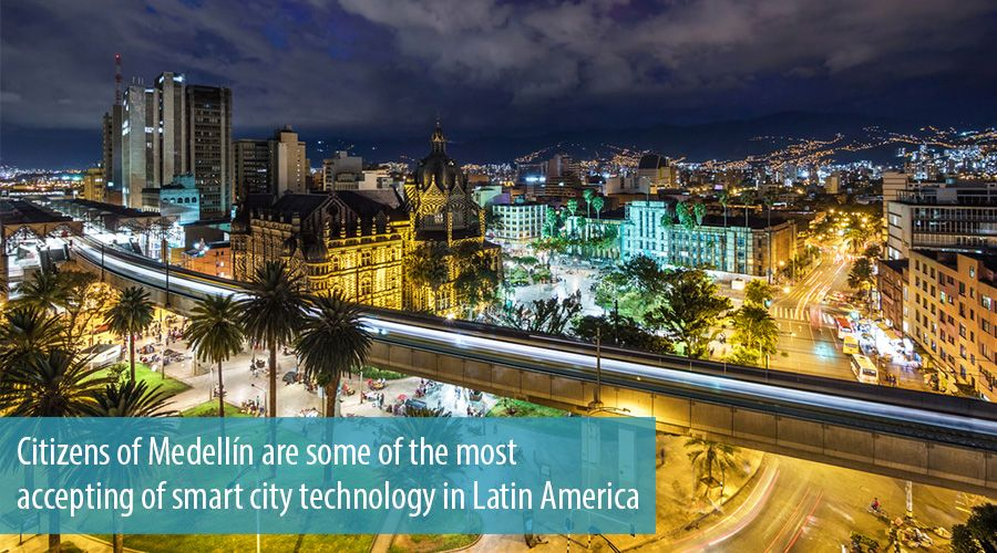 Citizens of Medellín are some of the most accepting of smart city technology in Latin America