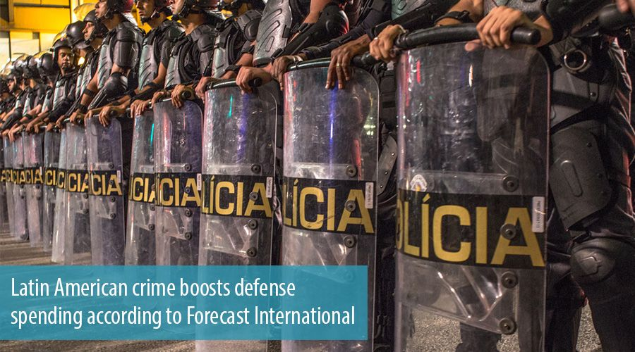 Latin American crime boosts defense spending according to Forecast International