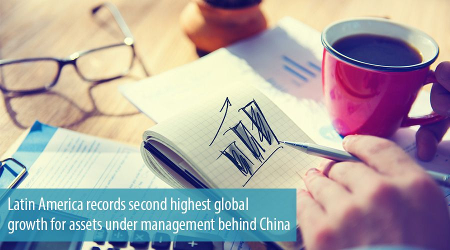 Latin America records second highest global growth for assets under management behind China
