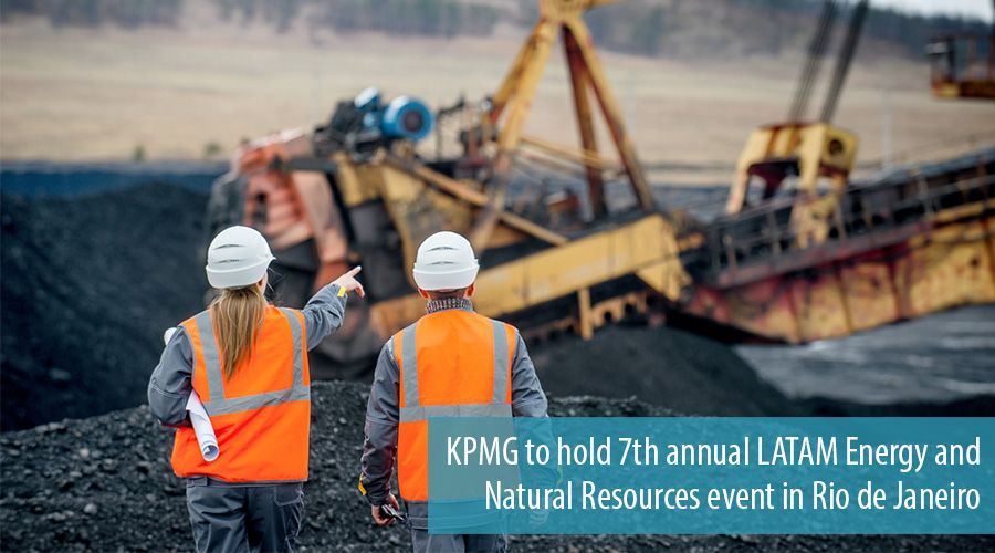 KPMG to hold 7th annual LATAM Energy and Natural Resources event in Rio de Janeiro