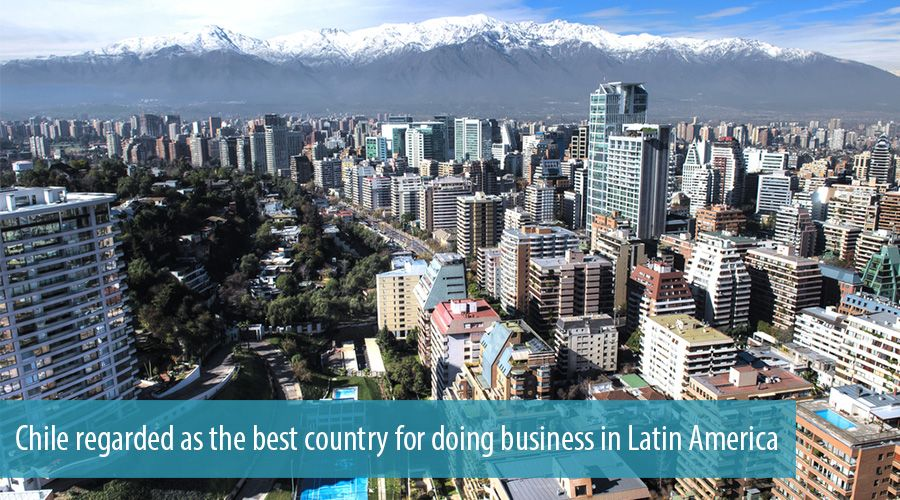 Chile regarded as the best country for doing business in Latin America