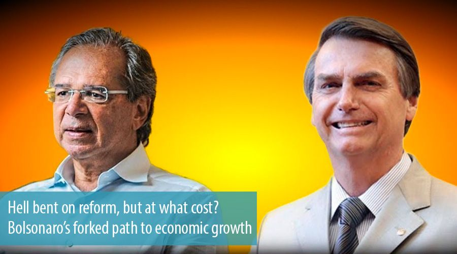 Hell bent on reform, but at what cost? Bolsonaro's forked path to economic growth