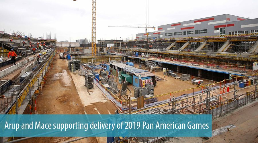 Arup and Mace supporting delivery of 2019 Pan American Games