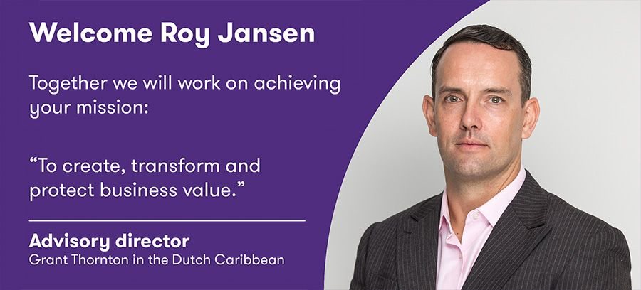 Roy Jansen heads Grant Thornton Advisory in the Dutch Caribbean