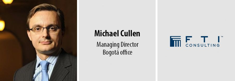 Michael Cullen, Managing Director, Bogotá office - FTI Consulting