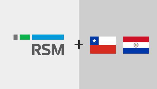 Firms in Chile and Paraguay join RSM's international network