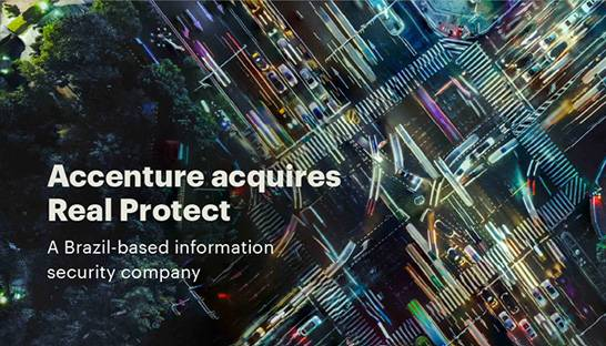 Accenture buys Brazilian cybersecurity consultancy Real Protect